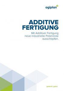thumbnail of agiplanPublikation_Additive Fertigung_web