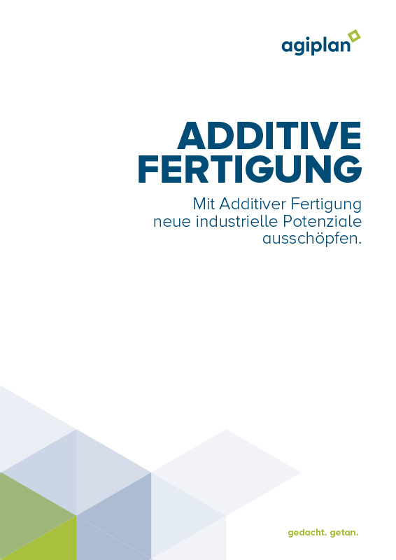 agiplan-cover Additive Fertigung