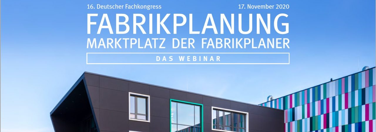 16. Deutscher Fachkongress Fabrikplanung